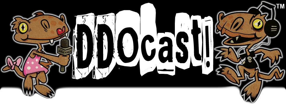 Click here to go to the DDOCast site