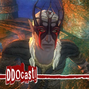 DDOcast 246 - A DDO Podcast