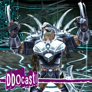 DDOcast 251 - A DDO Podcast