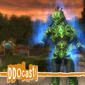 DDOcast 255 - A DDO Podcast